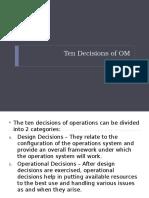 Ten Decisions of OM