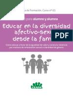 Manual Alumno Educar en La Diversidad Afectivosexual. Cmo Educar a Favor de La Igualdad de Valor y Contra La Violencia Por Motivos de Orientacin Sexual e Identidad de Gnero