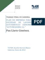 Trabajo Final de Carrera. Plan de Empresa Para Una Sociedad de Lavandería Autoservicio Denominada Autowasher, s.l. Pau Llario Giménez.