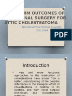 Long-term Outcomes of Functional Surgery for Attic Cholesteatoma