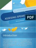 92805148 Assessing Speaking Presentation 20412