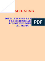 Kim Il Sung Amistad y Solidaridad Con Jovenes Obreros Del Mundo