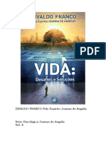 08 - Vida Desafios e Solucoes (psicografia Divaldo Pereira Franco - espírito Joanna de Ângelis).pdf