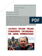 Ingresan a Alvaro Uribe Velez en Lista de Corruptos y Criminales de Lesa Humanidad