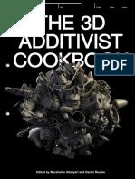 The 3D Additivist Cookbook