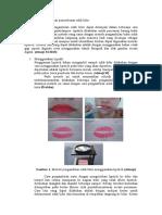 Metode Pengambilan Dan Pemeriksaan Sidik Bibir