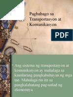 Pagbabago Sa Transportasyon at Komunikasyon