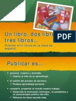 MARCOS Pilar. Un Libro, Dos Libros, Tres Libros...