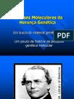 As Bases Moleculares Da Herança Genética