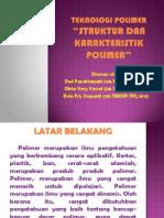 Struktur Dan Karakteristik Polimer