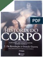 História do Corpo. 2. Da Revolução à Grande Guerra