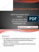 Use Dependent Aphasia Treatment vs Supported Communication is This a Debate