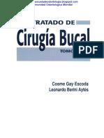 Cirugia - Tratado de Cirugia Bucal Cosme Gay Escoda - Leonardo Berini Aytés - Copy.pdf