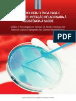 MICROBIOLOGIA CLÍNICA PARA O CONTROLE DE INFECÇÃO RELACIONADA À ASSISTÊNCIA À SAÚDE