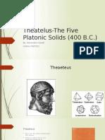 theatelus-the five platonic solids  400 b