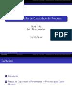 Aula 8 - Análise de Capacidade Do Processo