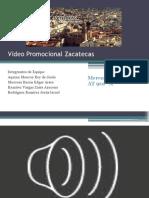 Video Promocional Zacatecas