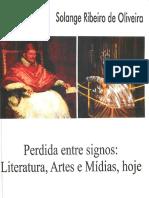 Perdida Entre Signos - Literatura, Artes e Mídias, Hoje