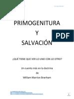 Primogenitura y Salvación Qué Tiene Que Ver Lo Uno Con Lo Otro