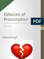 Fallacies of Presumption