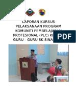 173303426-Laporan-Kursus-Pelaksanaan-Program-Komuniti-Pembelajaran-Profesional.docx