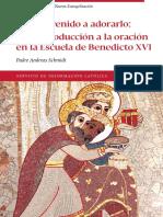 Hemos venido a adorarlo. Una introducción a la oración en la escuela de Benedicto XVI.pdf