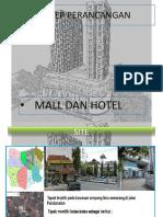 Konsep Perancangan Mall Dan Hotel