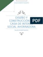 Construcción de Casa de Interés Social Ahorradora