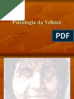 Psicologia Da Velhice
