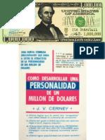 Cómo Desarrollar Una Personalidad de Un Millón de Dólares - Cerney J. V