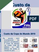 Custo da Copa 2010