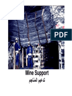 (5) Mine Support
