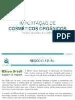 APRESENTAÇÃO PROJETO BSCOM & COSMEX