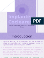 Implantes Cocleares, en conjunto con Legua de Señas.