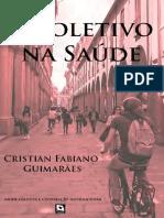 O Coletivo Na Saude Cristian Guimarães