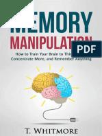 Memory Manipulation - T. Whitmore
