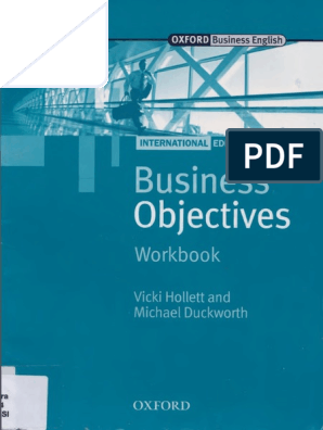 Business Objectives Workbook by Vicki Hollett and Michael
