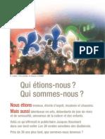 Que sont devenues les 36 cordes sensibles des québécois?