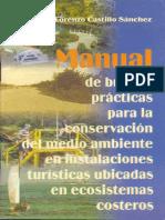 Manual de Buenas Prácticas Para La Conservación Del Medio Ambiente en Instalaciones Turísticas Ubicadas en Ecosistemas Costeros