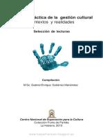 Teoría y Práctica de La Gestión Cultural; Contextos y Realidades