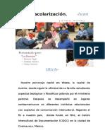 Ivan Illich-desescolarización... Base de presentación.LASEINSTEINS