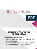 Behaviorismo Metodológico e Radical