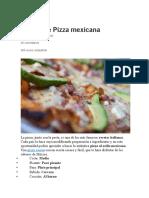 Receta de Pizza Mexicana