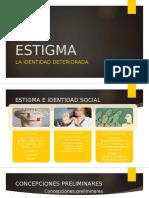 Estigma La identidad deteriorada Erving Goffman