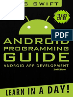 Android Programming Guide - Android App Development Learn In A Day! by OS Swift{2nd edition}(pradyutvam2)[CPUL].pdf