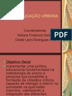 EDUCAÇÃO URBANA apresentação II