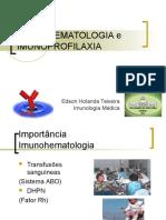 Aula 1 - Imunohematologia e Imunoprofilaxia