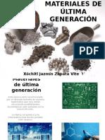 MATERIALES DE ÚLTIMA GENERACIÓN