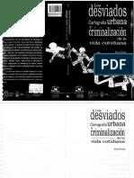 JUAN CAJAS-LOS DESVIADOS cartografia urbana y criminalizacion de la vida cotidiana.pdf