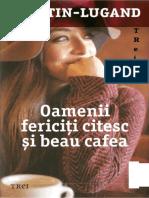 Agnes Martin Lugand Oamenii Fericiti Citesc Si Beau Cafea